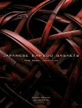 Japanese Bamboo Baskets: Meiji, Modern, and Contemporary
