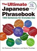 The Ultimate Japanese Phrasebook: 1800 Sentences for Everyday Use [With CD (Audio)]
