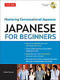 Tuttle Japanese for Beginners: Mastering Conversational Japanese with CD (Audio)