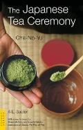 The Japanese Tea Ceremony: Cha-No-Yu (Tuttle Classics) Cover