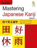Mastering Japanese Kanji: The Innovative Visual Method for Learning Japanese Characters