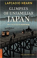 Glimpses of Unfamiliar Japan (Tuttle Classics of Japanese Literature) Cover