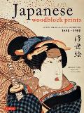 Japanese Woodblock Prints: Artists, Publishers and Masterworks: 1680 - 1900 Cover