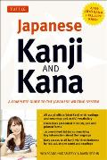 Japanese Kanji & Kana A Complete Guide to the Japanese Writing System