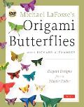 Michael LaFosses Origami Butterflies Elegant Designs from a Master Folder