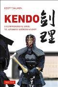 Kendo A Comprehensive Guide to Japanese Swordsmanship