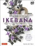 Origami Ikebana: Create Lifelike Paper Flower Arrangements-Includes Instructional DVD