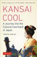 Kansai Cool: A Journey Into the...