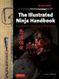 Illustrated Ninja Handbook Hidden Techniques of Ninjutsu