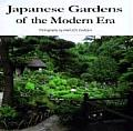 Japanese Gardens of the Modern Era