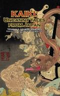 Country Delights - Kaiki: Uncanny Tales From Japan, Vol. 2 by Robert Weinberg