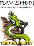 Ravished: Science Fiction and Fantasy Erotica