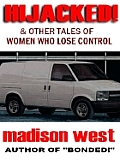 Hijacked & Other Tales of Women who Lose Control
