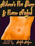 Melana's Hot Days & Hotter Nights! - Sensual & Sexy Erotica - Erotic Fiction