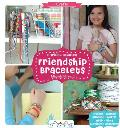 Friendship Bracelets: 31 Original Bracelets