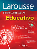 Diccionario Escolar Educativo: Larousse Educational School Dictionary