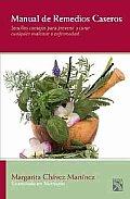 Manual de remedios caseros / Manual of Home Remedies