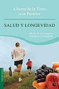 Salud Y Longevidad / Health and Longevity