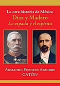 La Otra Historia De Mexico / the Other History of Mexico