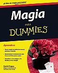 Magia Para Dummies = Magic for Dummies (Para Dummies)