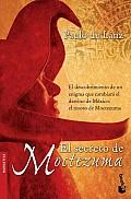 El Secreto De Moctezuma / Moctezuma's Secret