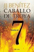 Caballo de Troya 7. Nahum (Ne)