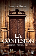 La Confesion. Religion y Pederastia
