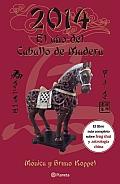 2014: El Ano del Caballo de Madera