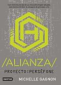 Proyecto: Persefone. Alianza