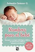 Nombres Para el Bebe = Names for Baby