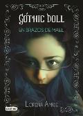 Gothic Doll: En Brazos de Mael