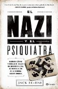 El Nazi y el Psiquiatra = The Nazi and the Psychiatrist