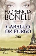 Caballo de Fuego #01: Paris
