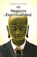 Negocios y Espiritualidad = Business and Spirituality