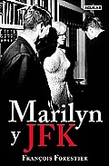 Marilyn y JFK = Marilyn and JFK