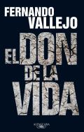 El Don de La Vida (the Gift of Life)
