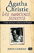 Los Cuadernos Secretos de Agatha Christie y DOS Novelas Ineditas de Poirot (Agatha Christie's Secret Notebooks: Fifty Years of Mysteries in the Making