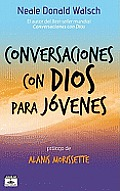 Conversaciones Con Dios Para Jovenes (Conversations with God for Teens)