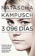 3,096 Dias: El Infierno de una Nina Secuestrada Durante 8 Anos = 3,096 Days