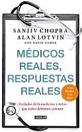Medicos Reales, Respuestas Reales: Vive Mejor, Vive Mas = Real Doctors, Real Answers