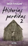 Historias Perdidas 2 = Lost Stories,2
