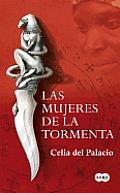 Las Mujeres de la Tormenta = Women of the Storm
