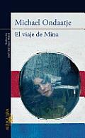 El Viaje de Mina = The Trip of Mina