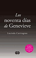 Los Noventa Dias de Genevieve (the Ninety Days of Genevieve)