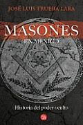 Los Masones En Mexico (Freemasons in Mexico)
