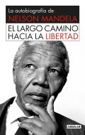 El Largo Camino Hacia La Libertad (Long Walk to Freedom)