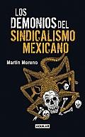 Los Demonios del Sindicalismo Mexicano