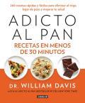 Adicto Al Pan / Wheat Belly