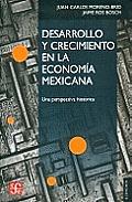 Desarrollo y Crecimiento en la Economia Mexicana: Una Perspectiva Historica