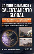 Cambio Climatico Y Calentamiento Global / Climate Change and Global Warming